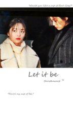 Let It Be || Doyeon x Kyulkyung by christheworst