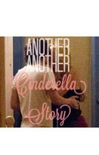 Another Another Cinderella Story (Harry Styles fanfic) by jessicaaxoo