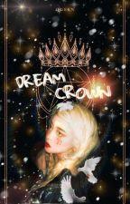 Dream Crown entertainment™ ➡ Always Open by L33_JEN0