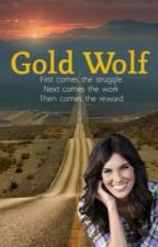 Gold Wolf *EDITING* by FangirlinSince01