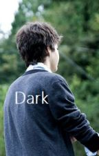 Dark - A Reed Deming Fanfiction by cries_narry