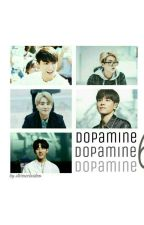 DOPAMINE!6 by arterieees