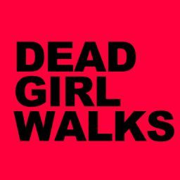 DeadGirlWalks