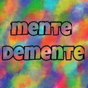 Mente Demente