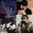 Eremika Trash