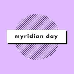 MyridianDay