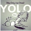 OnlyLiveOnce11