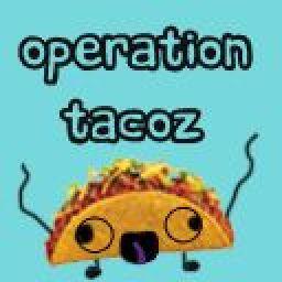 OperationTacoz