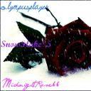 OlympusPlayer, MidnightRose, SnowFlake