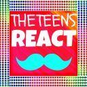 TheTeensReact