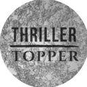 ThrillerTopper