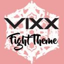 VIXX Fight Theme