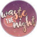 WasteTheNightAwards