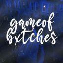 gameofbxtches