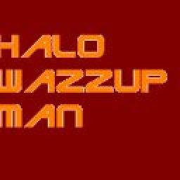 halowazzupman