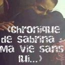 chronique de sabrina : Ma vie sans lui.....